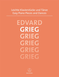 Grieg : Easy Piano Pieces & Dances for Solo Piano