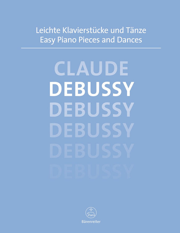 Debussy: Easy Piano Pieces & Dances for Solo Piano