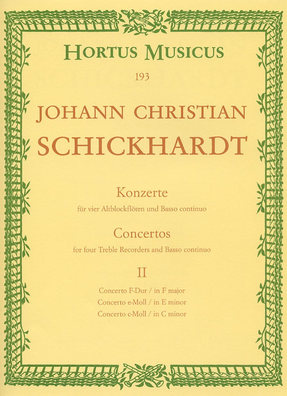Schickhardt: Concerti - Book 2: No 4-6, for 4 Treble Recorders & Basso Continuo