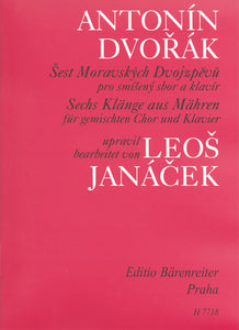 Dvořák: Moravian Songs 6 for SATB, Piano - Vocal Score
