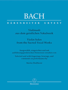 Bach: Violin Solos from the Sacred Vocal Works