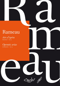 Rameau: Operatic Arias for Soprano Volume 3