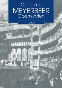 Meyerbeer: Opera Arias for Tenor