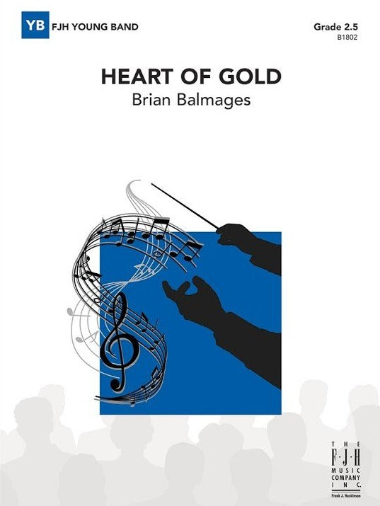 Heart of Gold - arr. Brian Balmages (Grade 2.5)