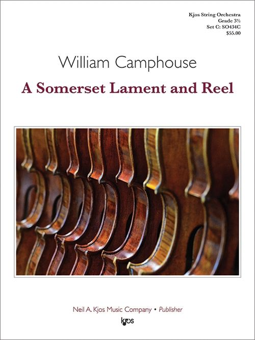 A Somerset Lament and Reel - arr. William Camphouse (Grade 3.5)
