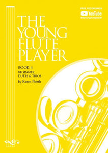 The Young Flute Player Book 4 - Beginner Duets & Trios