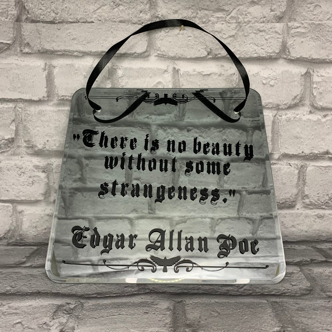 'No beauty without some strangeness' Edgar Allan Poe Quote Decorative Gothic Wall Mirror