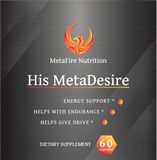 His MetaDesire - MetaFire Nutrition