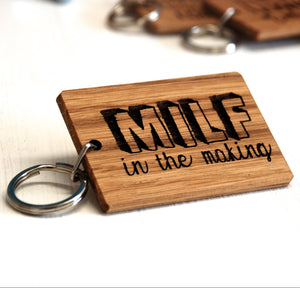 Milf In The Making Keyring