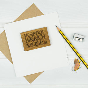 Inspire, Enrich, Enlighten Teacher Thank You Card