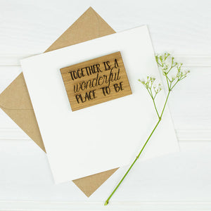 Together Is A Wonderful Place To Be Anniversary Card