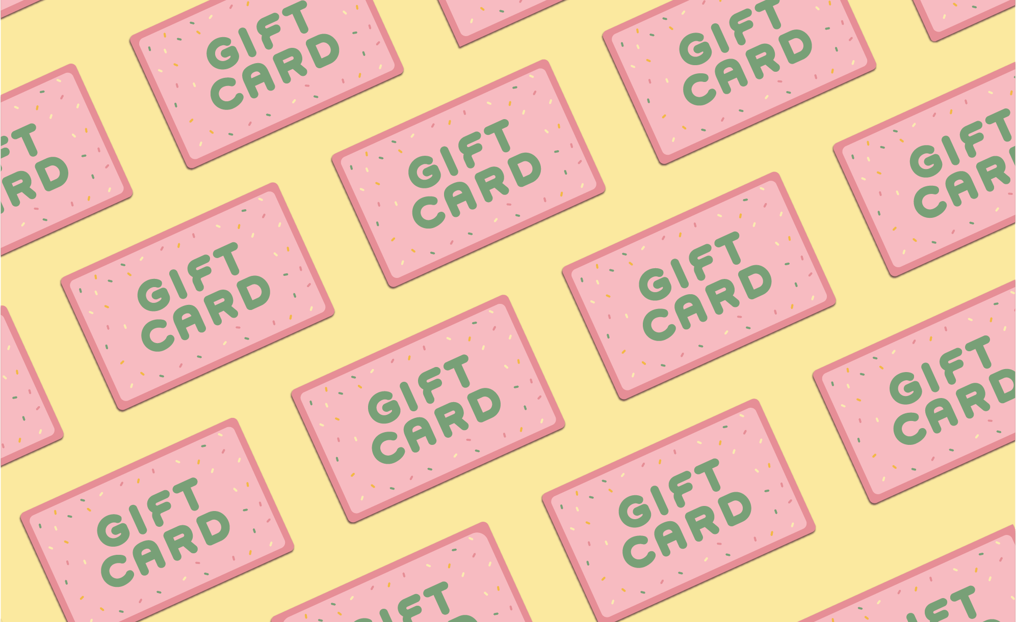 Graphic pattern of pink gift cards with rainbow sprinkles and green text that says