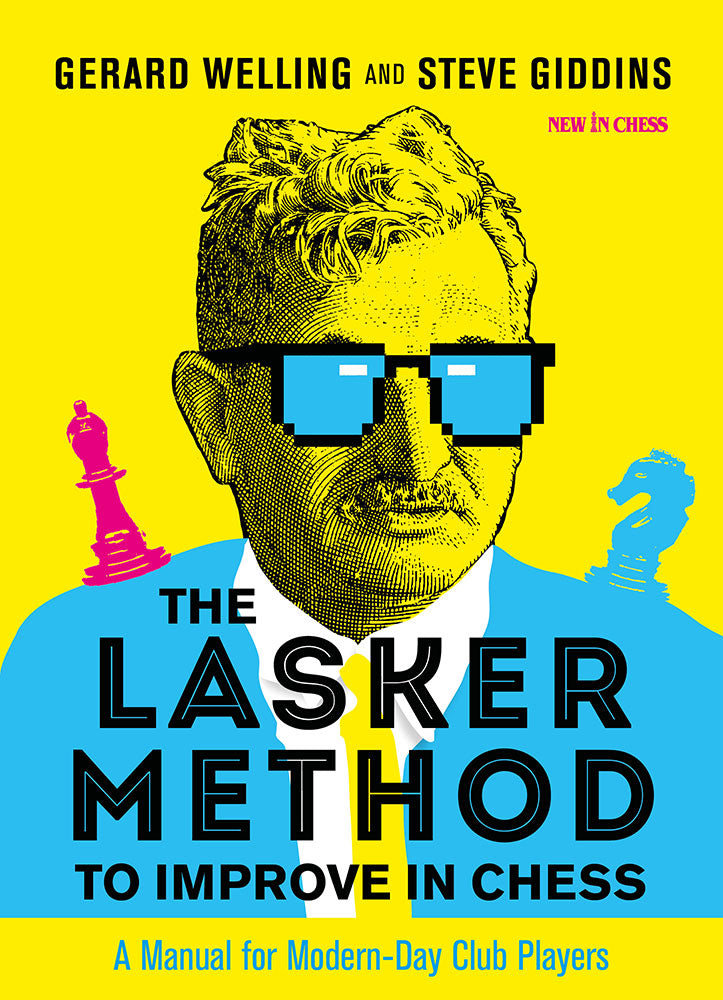 The Lasker Method to Improve in Chess - Welling & Giddins