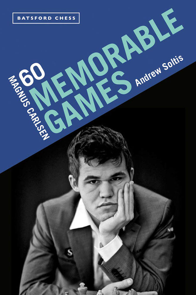 Magnus Carlsen: 60 Memorable Games - Andrew Soltis