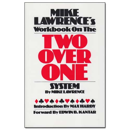 Workbook On The Two Over One System - Mike Lawrence