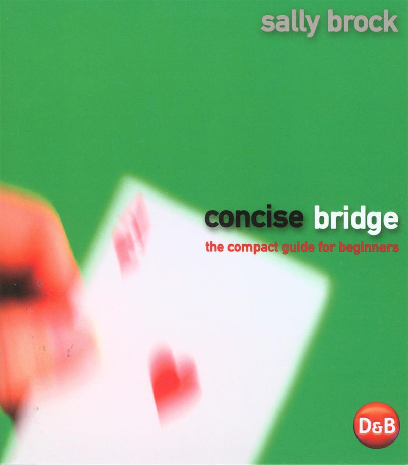 Concise Bridge: The Compact Guide for Beginners - Sally Brock