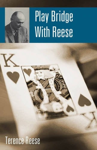 Play Bridge With Reese - Terence Reese
