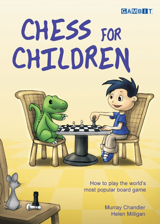 Chess for Children - Murray Chandler & Helen Milligan