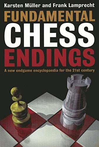 Fundamental Chess Endings - Muller and Lamprecht