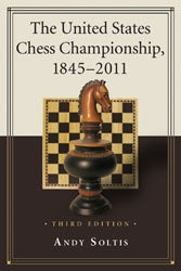 The United States Chess Championship, 1845-2011 3rd ed  -  Soltis (Paperback)