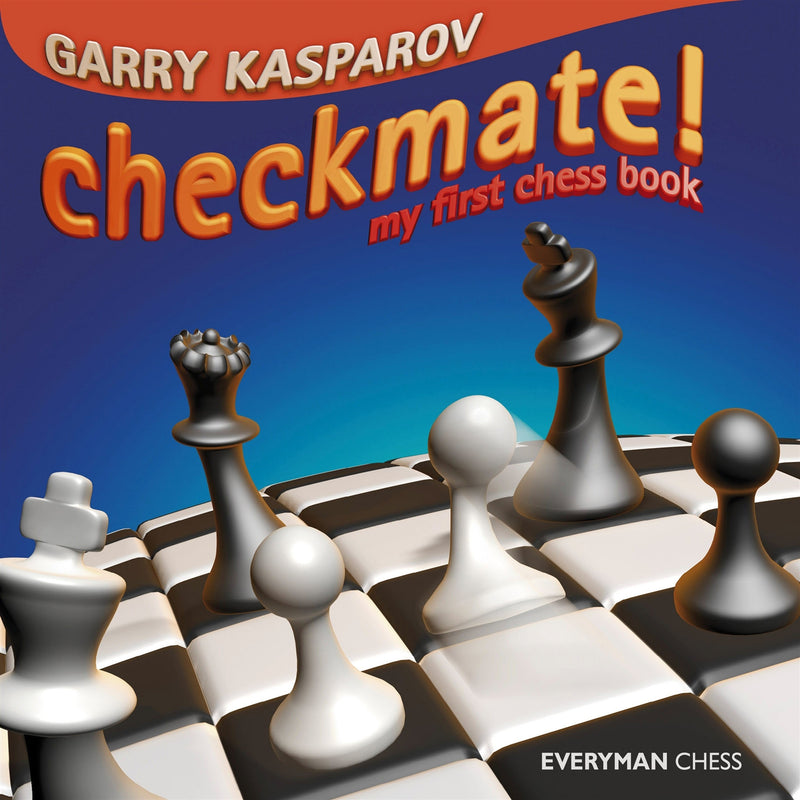 Checkmate! My First Chess Book - Garry Kasparov