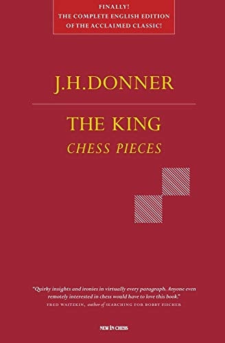 The King: Chess Pieces - J H Donner (2nd Edition)