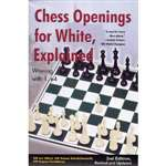 Chess Openings for White, Explained: Alburt 2nd Edition