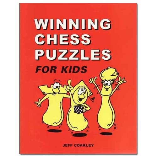 Winning Chess Puzzles for Kids - Jeff Coakley