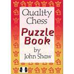 The Quality Chess Puzzle Book - John Shaw