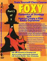 Foxy 86: Dynamics of Strategy and How to Create a plan Easily Explained - Martin (136 mins)