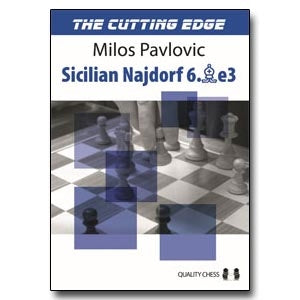 The Cutting Edge 2: Sicilian Najdorf 6.Be3 - Milos Pavlovic (Paperback)
