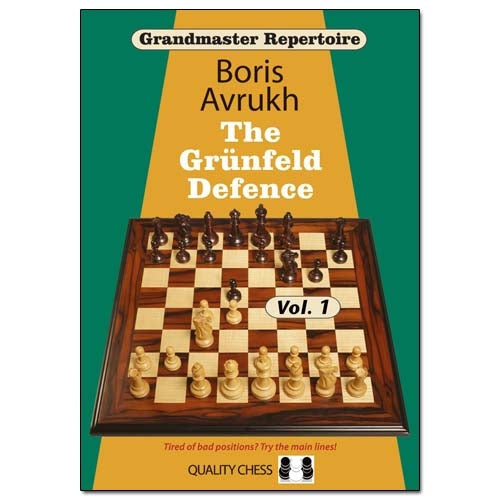 Grandmaster Repertoire: The Grunfeld Defence Volume 1 - Boris Avrukh
