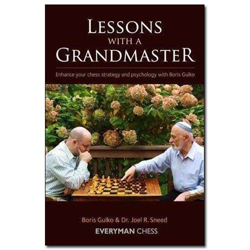 Lessons with a Grandmaster - Boris Gulko & Dr. Joel R. Sneed
