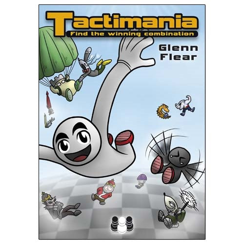Tactimania: Find the Winning Combination - Glenn Flear