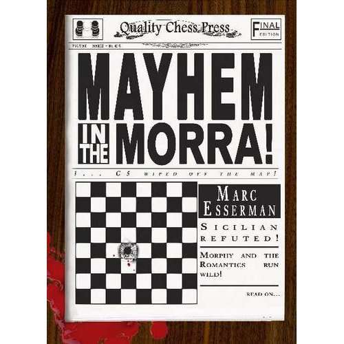 Mayhem in the Morra - Marc Esserman