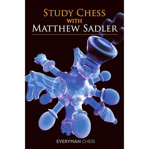 Study Chess with Matthew Sadler