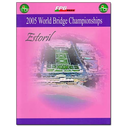 World Bridge Championships 2005 - Estoril