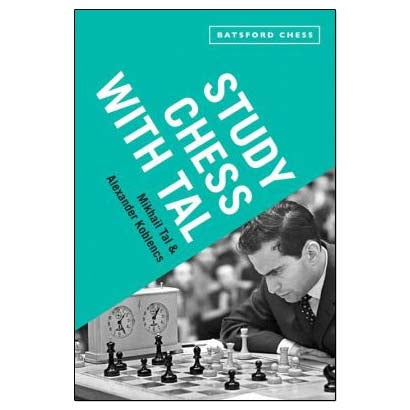 Study Chess with Tal - Mikhail Tal & Alexander Koblencs