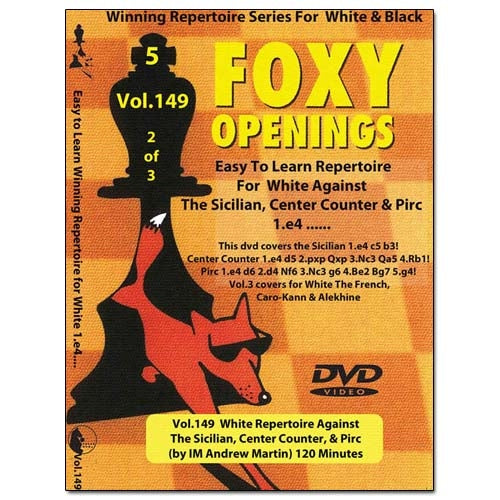 Foxy 149: White Repertoire Against The Sicilian, Center Counter & Pirc - Andrew Martin (DVD)