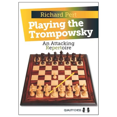 Playing the Trompowsky: An Attacking Repertoire - Richard Pert