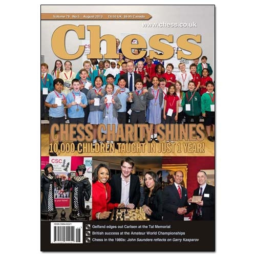 CHESS Magazine - August 2013