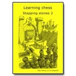 Learning Chess: Stepping Stones 2 - Cor Van Wijgerden & Eddy Sibbing