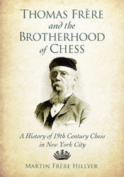 Thomas Frere and the Brotherhood of Chess - Hillyer (Paperback Edition)