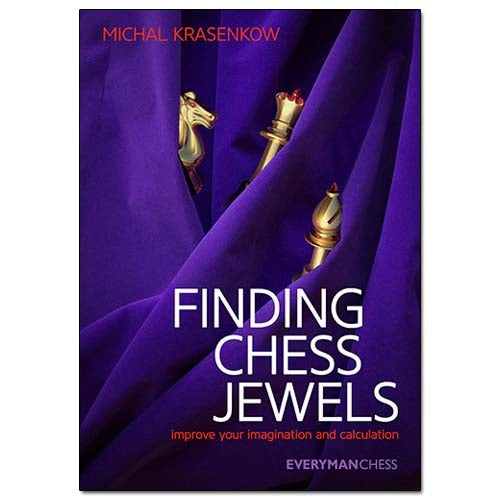 Finding Chess Jewels - Michal Krasenkow