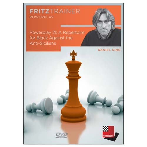 Power Play 21: A Repertoire for Black Against the Anti-Sicilians - Daniel King (PC-DVD)