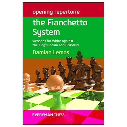 Opening Repertoire: The Fianchetto Systems - Damian Lemos