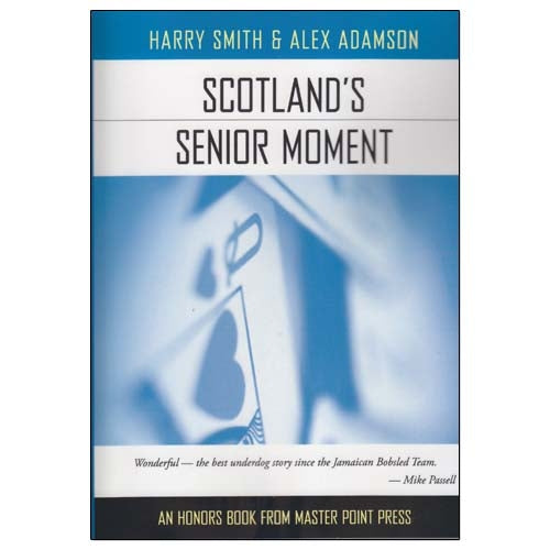Scotland's Senior Moments - Harry Smith & Alex Adamson