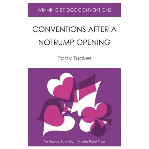 Conventions After a Notrump Opening - Patty Tucker