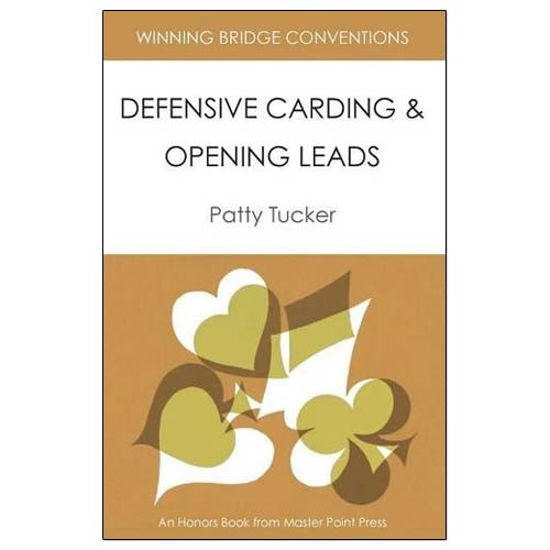 Defensive Carding & Opening Leads - Patty Tucker