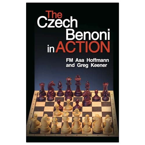 The Czech Benoni in Action - Hoffman & Keener